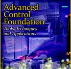 Advanced Control Foundation: Tools, Techniques and Applications